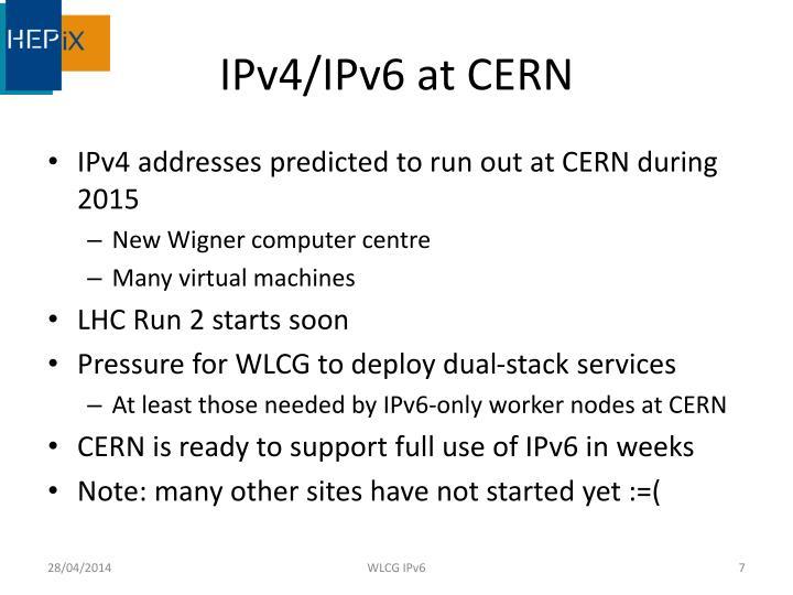 IPv4/IPv6 at CERN