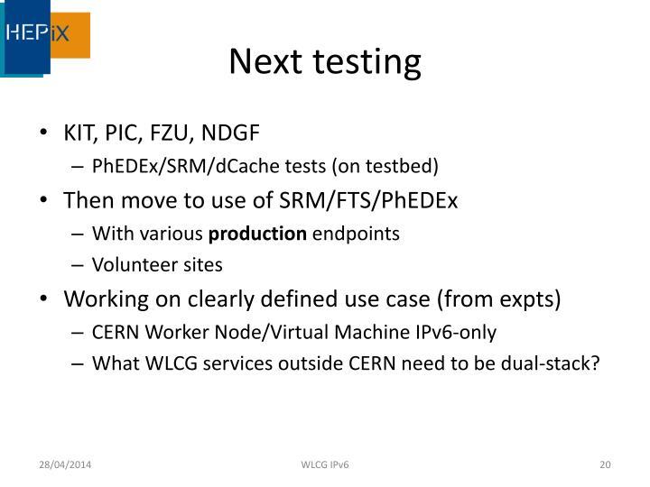 Next testing