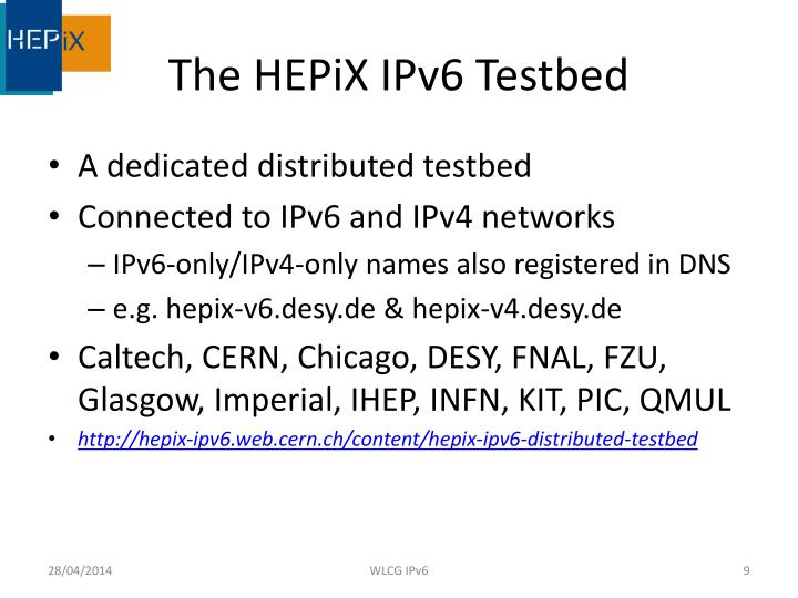 The HEPiX IPv6 Testbed
