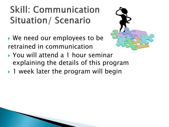 Skill: Communication