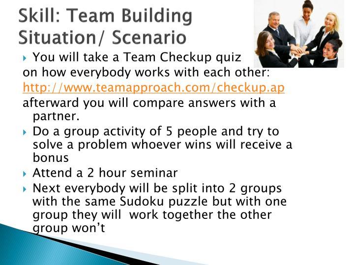 Skill: Team Building