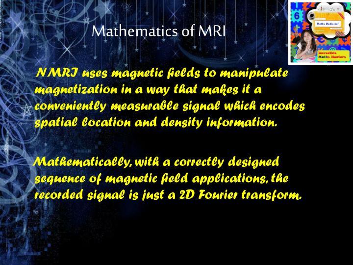Mathematics of MRI
