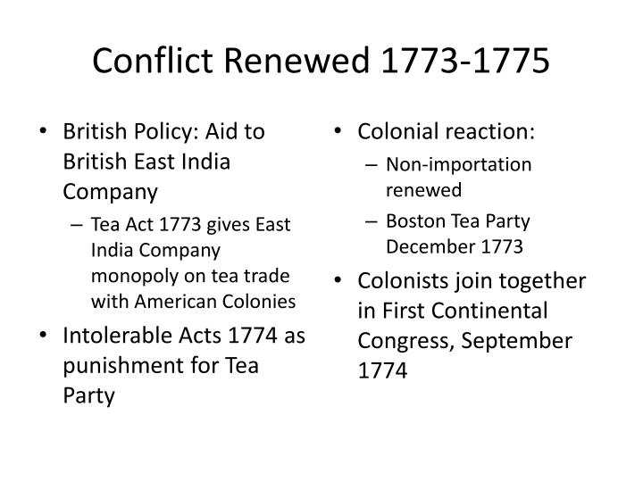 Conflict Renewed 1773-1775