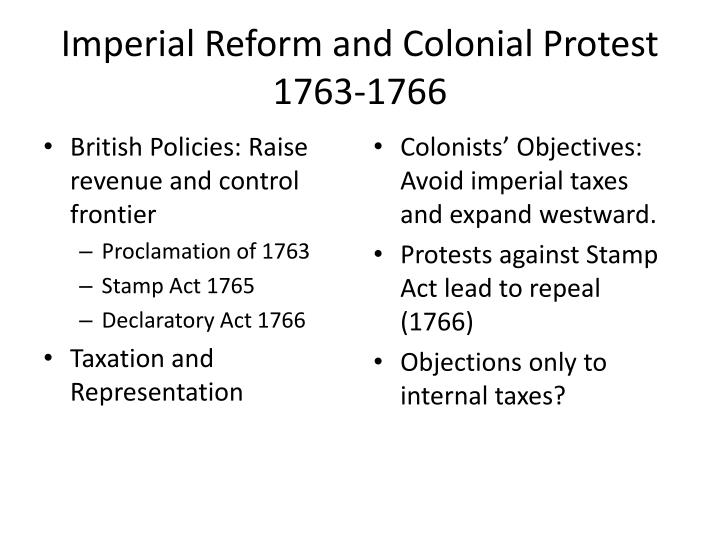 Imperial Reform and Colonial Protest 1763-1766