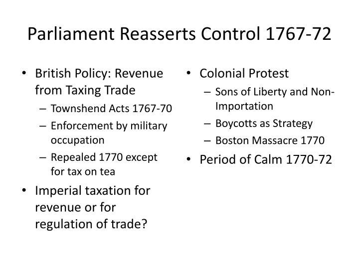 Parliament Reasserts Control 1767-72