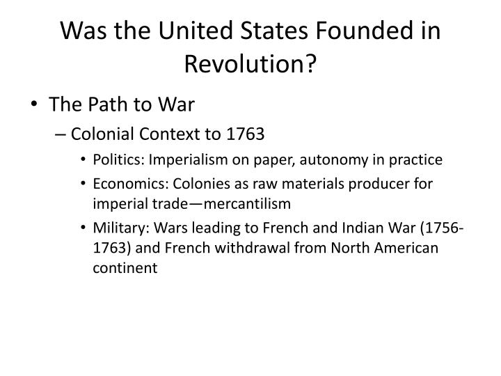 Was the United States Founded in Revolution?