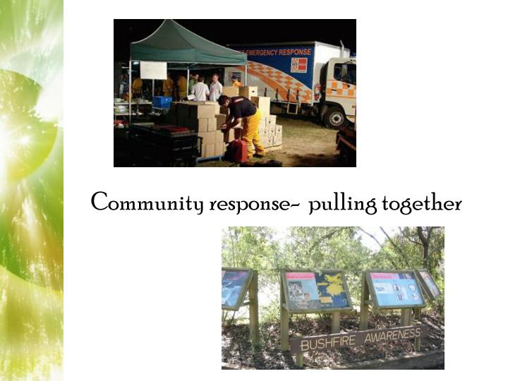 Community response-  pulling together
