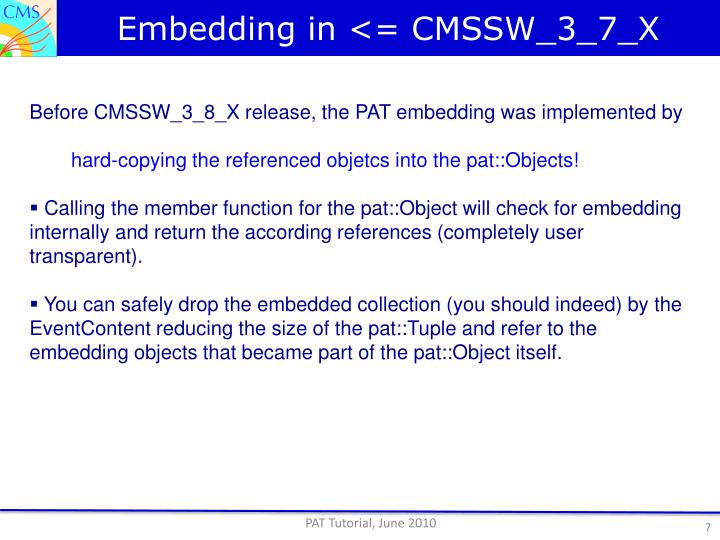 Embedding in <= CMSSW_3_7_X