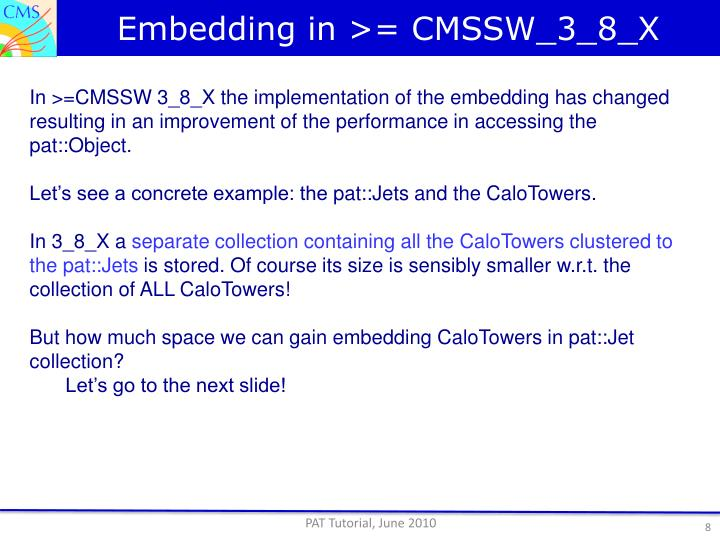 Embedding in >= CMSSW_3_8_X