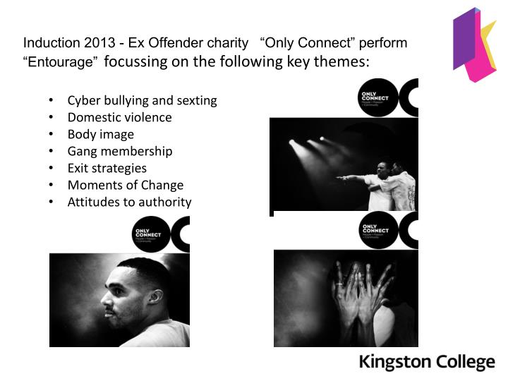 "Induction 2013 - Ex Offender charity   ""Only Connect"" perform ""Entourage"""