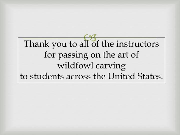 Thank you to all of the instructors