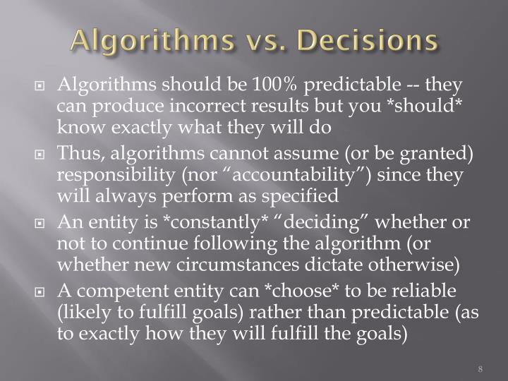 Algorithms vs. Decisions
