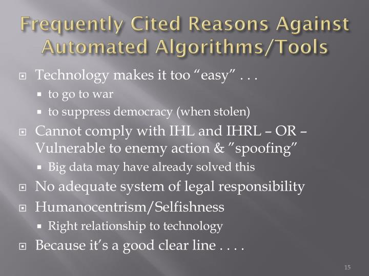Frequently Cited Reasons Against Automated Algorithms/Tools