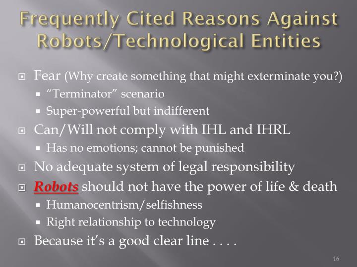 Frequently Cited Reasons Against Robots/Technological Entities