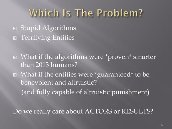 Which Is The Problem?