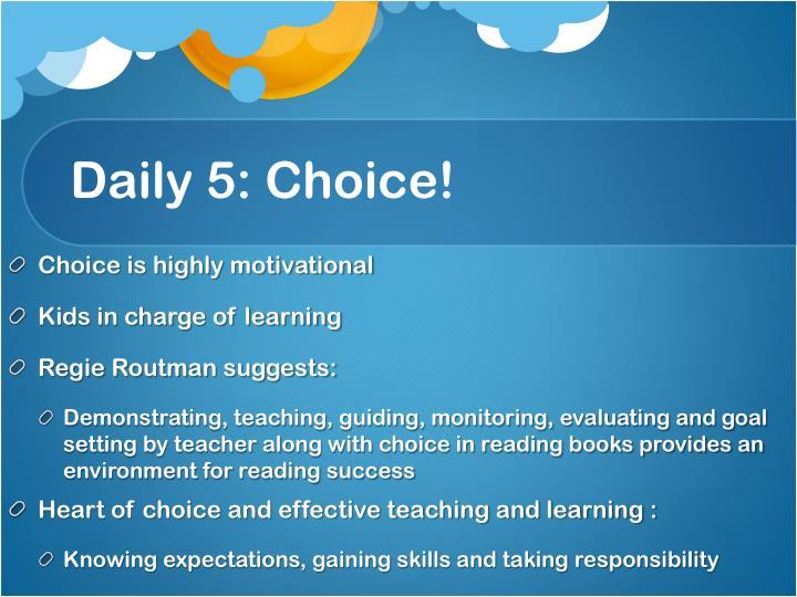 Daily 5: Choice!