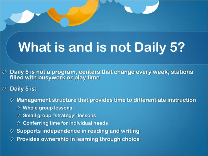 What is and is not Daily 5?