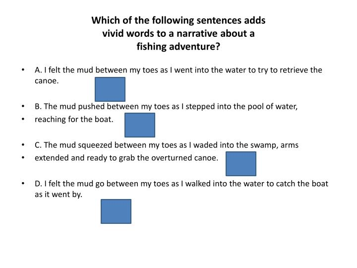 Which of the following sentences adds