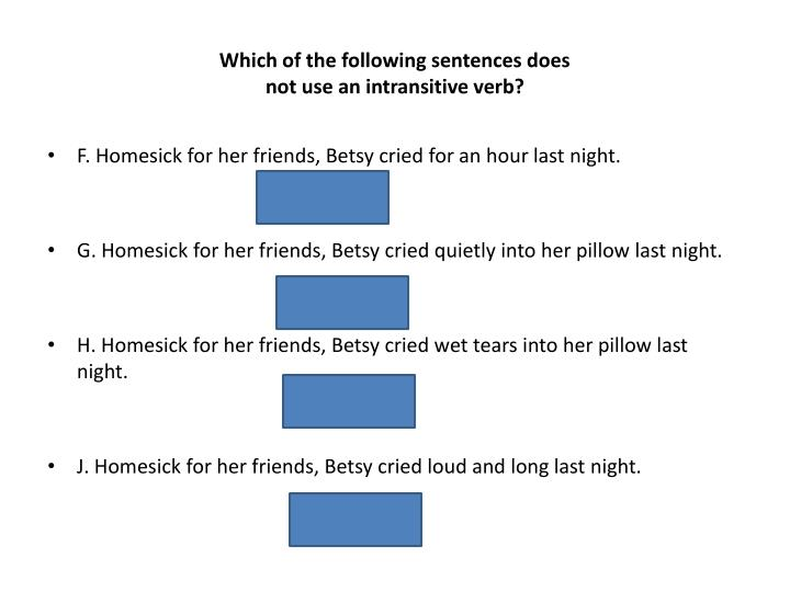 Which of the following sentences does