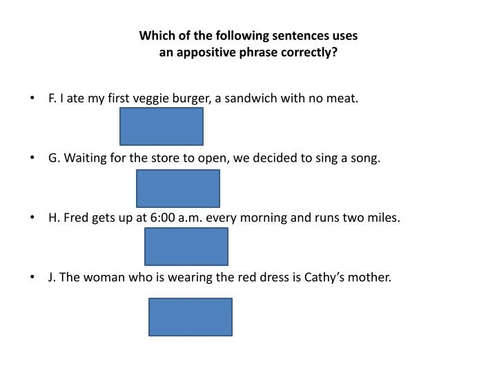Which of the following sentences uses