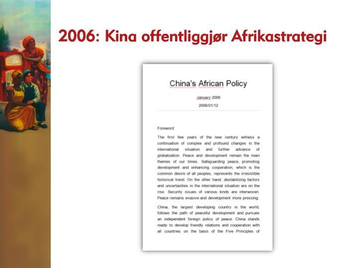 2006: Kina