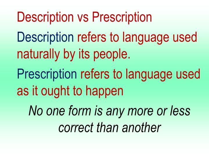 Description vs Prescription