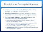 descriptive vs prescriptive grammar
