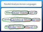 parallel analysis across languages3