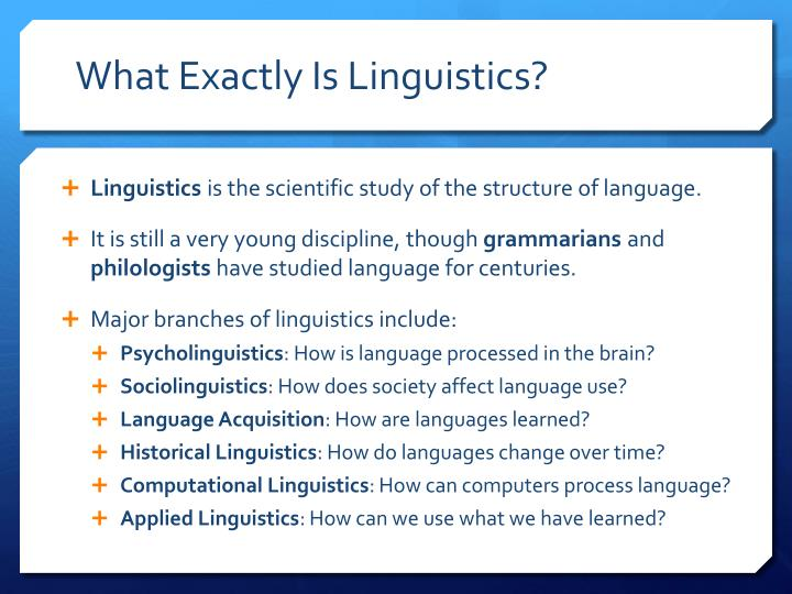 What Exactly Is Linguistics?