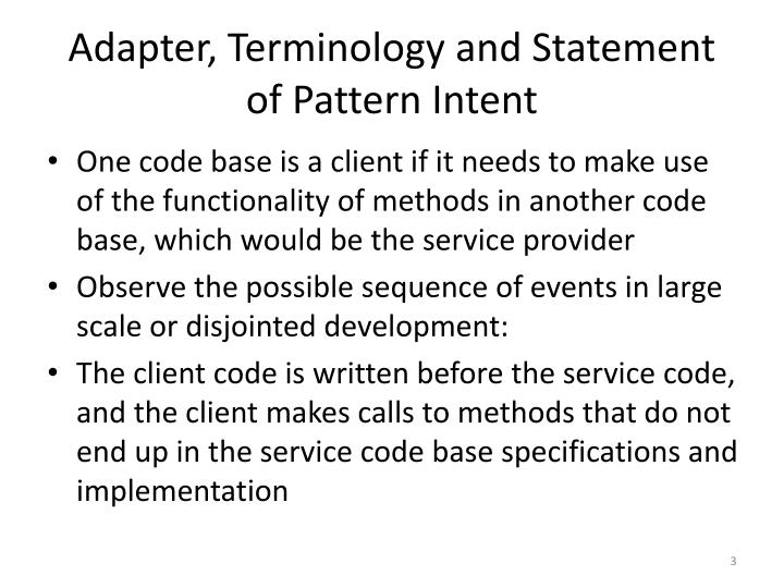 Adapter terminology and statement of pattern intent