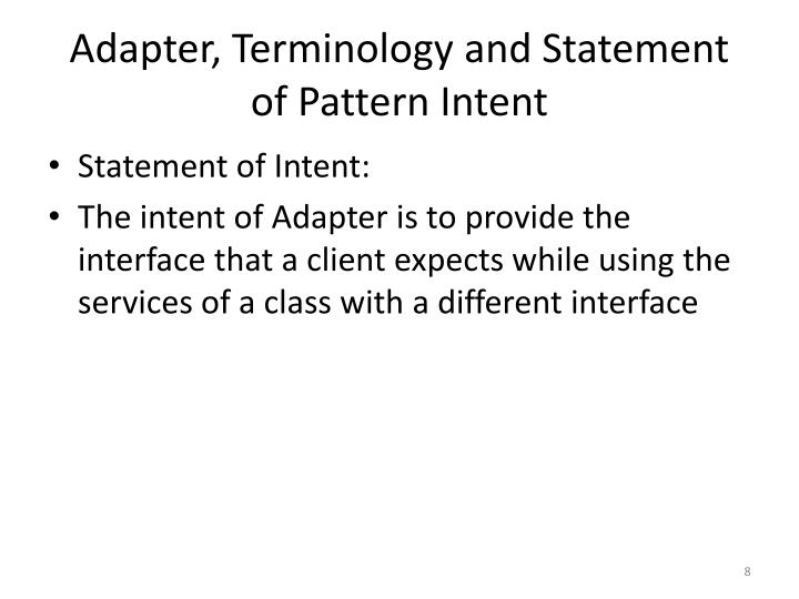 Adapter, Terminology and Statement of Pattern Intent