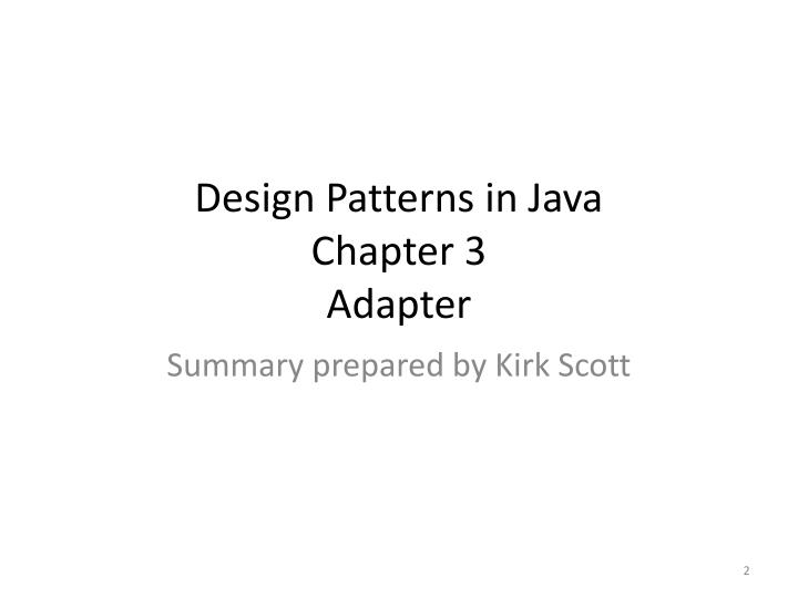 Design patterns in java chapter 3 adapter