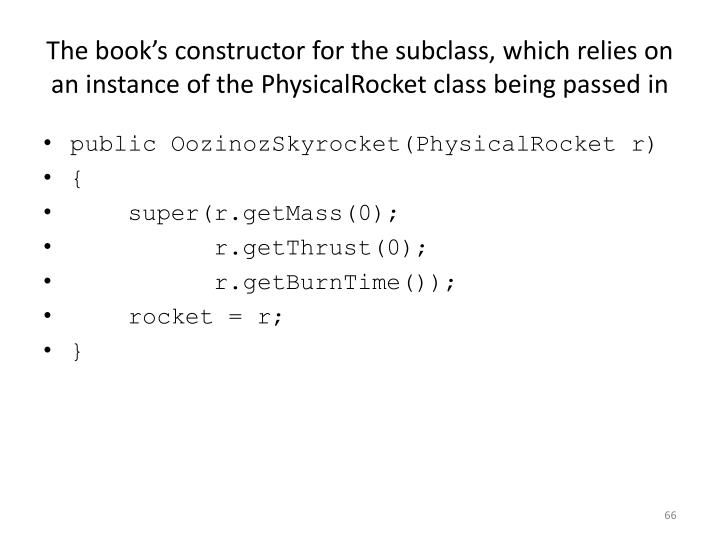 The book's constructor for the subclass, which relies on an instance of the