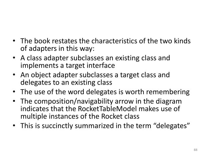 The book restates the characteristics of the two kinds of adapters in this way: