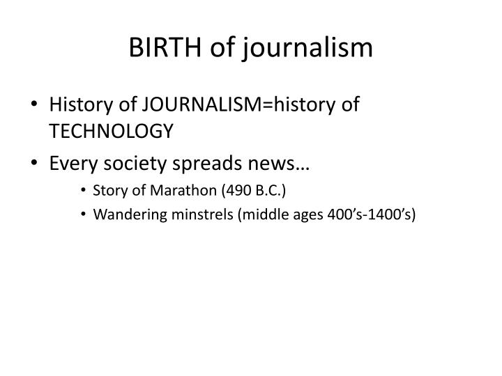 Birth of journalism