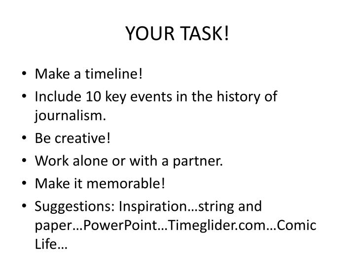 YOUR TASK!
