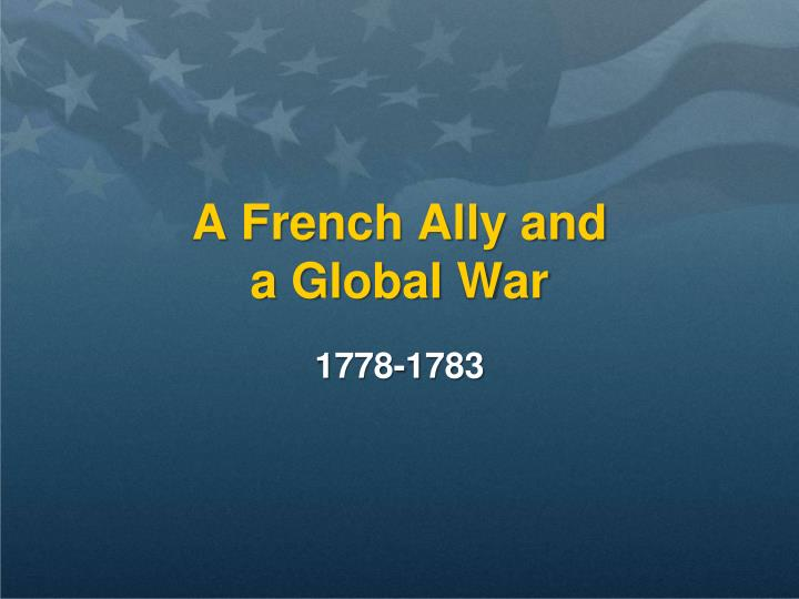 A French Ally and