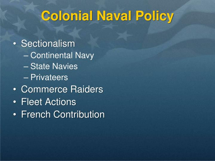 Colonial Naval Policy