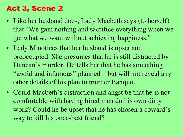 Act 3, Scene 2