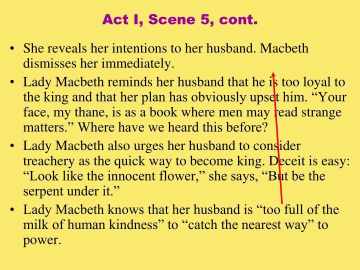Act I, Scene 5, cont.