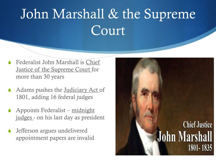 John Marshall & the Supreme Court