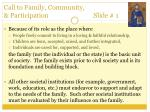 call to family community participation slide 1