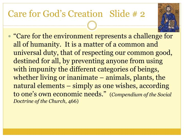 Care for God's Creation   Slide # 2