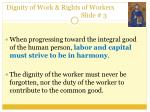 dignity of work rights of workers slide 3