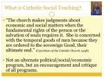 what is catholic social teaching1