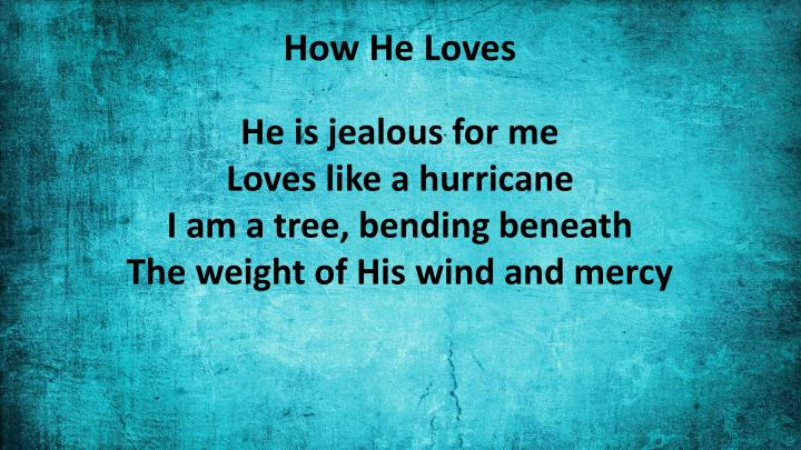 How He Loves