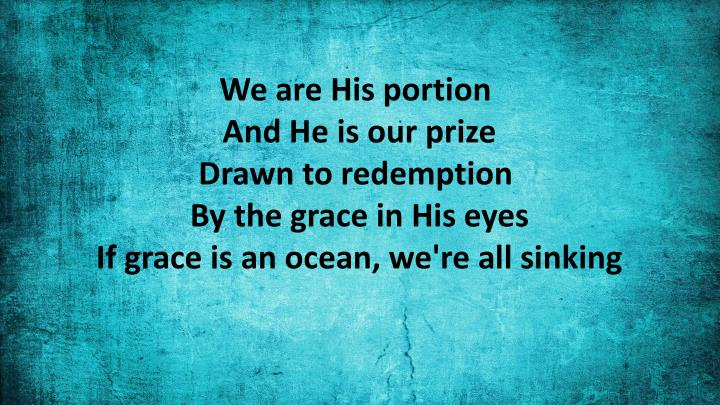 We are His portion