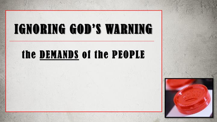 IGNORING GOD'S WARNING