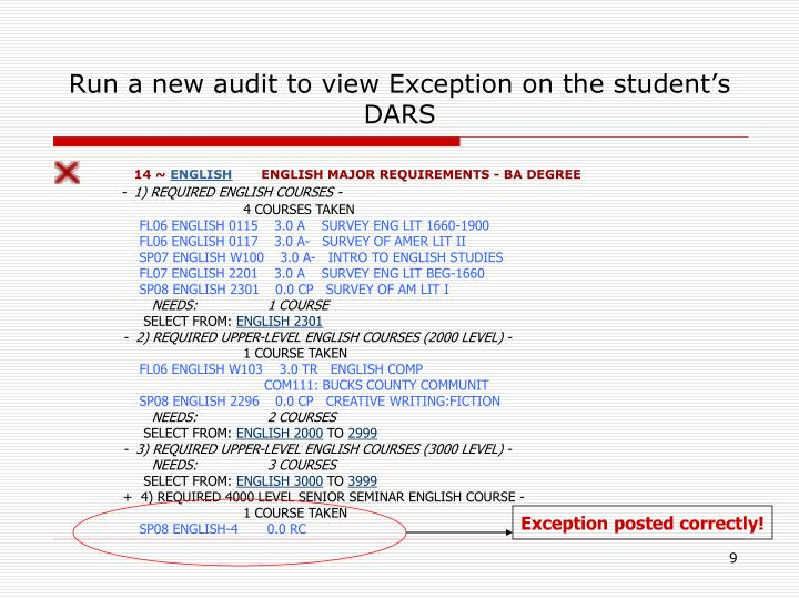 Run a new audit to view Exception on the student's DARS