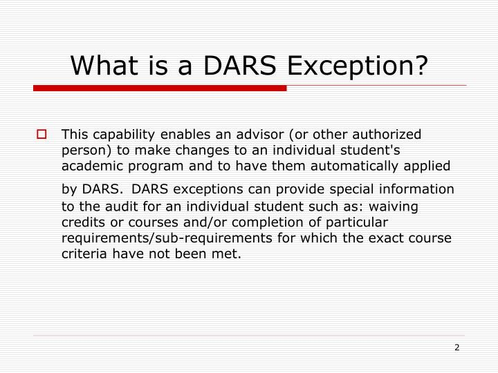 What is a DARS Exception?